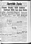 Spartan Daily, January 9, 1939 by San Jose State University, School of Journalism and Mass Communications