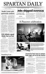 Spartan Daily, April 7, 2004 by San Jose State University, School of Journalism and Mass Communications